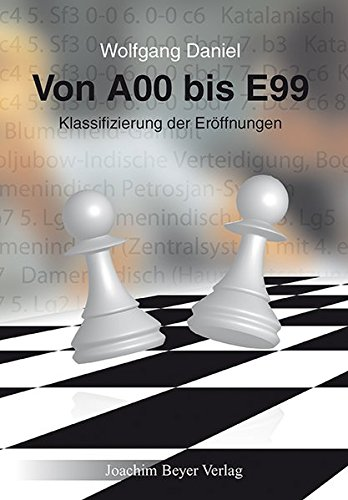 Von A00 Bis E99  Klassifizierung Der Eröffnungen