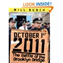 October 1, 2011: The Battle of the Brooklyn Bridge (Kindle Single)