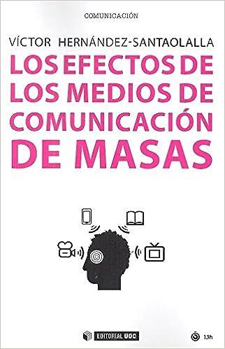Resultado de imagen de efectos de los medios de comunicación de masas libro