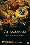 img - for La costurera / The Seamstress (Spanish Edition) (Narrativa (Punto de Lectura)) book / textbook / text book