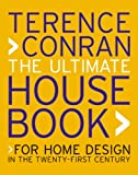 The Ultimate House Book, Terence Conran, 1840914688