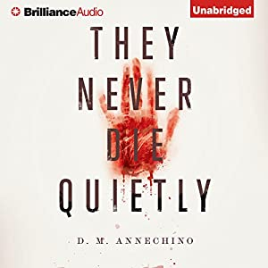 They Never Die Quietly Audiobook