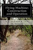 Flying Machine: Construction and Operation, W. J. Jackman & Thos H. Russell, 149974076X