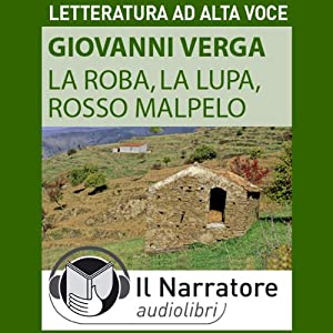 La Roba, La Lupa, Rosso Malpelo Audiobook