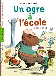 Un ogre à l'école par Blandine Aubin