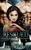 Rescued (Book One of the Silver Wood Coven Series): A Witch and Warlock Romance Novel (Volume 1)