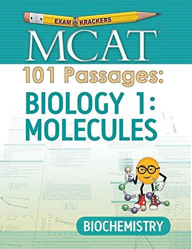 Examkrackers MCAT 101 Passages: Biology 1: Molecules: Biochemistry
