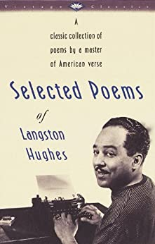 Selected Poems of Langston Hughes (Vintage Classics) by [Hughes, Langston]