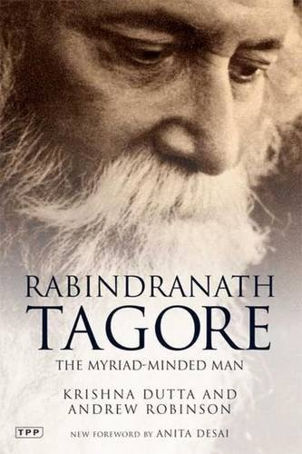 Cover of Rabindranath Tagore: The Myriad-Minded Man (Tauris Parke Paperbacks)