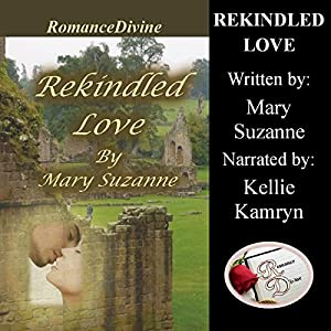 Rekindled Love Audiobook
