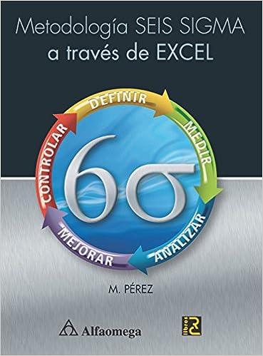Metodologia Seis Sigma A Través De Excel (Spanish Edition ...