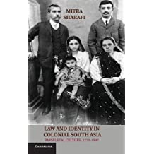 Law and Identity in Colonial South Asia: Parsi Legal Culture, 1772-1947