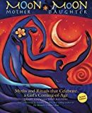 img - for Moon Mother, Moon Daughter book / textbook / text book