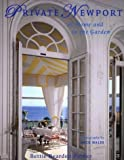 img - for Private Newport: At Home and In the Garden by Bettie Bearden Pardee (2004-04-14) book / textbook / text book