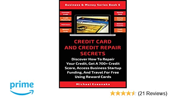Credit Cards For Credit Score Under 600 >> Amazon Com Credit Card And Credit Repair Secrets Discover