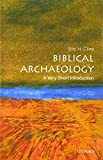 Biblical Archaeology: A Very Short Introduction 1st Edition