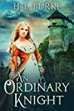 An Ordinary Knight: A Fairy Cursed Fable