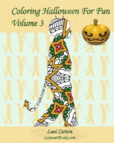Coloring Halloween For Fun - Volume 3: 25 Halloween children costumes silhouettes to -