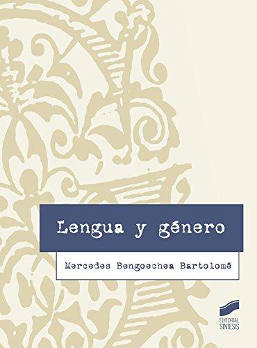 Descargar Libro Lengua Y Género Mercedes Bengoechea Bartolomé