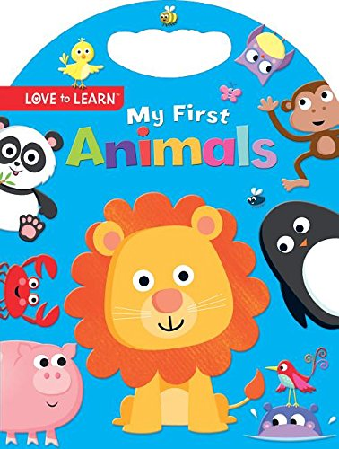 Download My First Animals (Love to Learn) ebook
