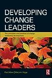 Developing Change Leaders 9780750683777