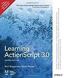 Learning ActionScript 3.0 by Shupe, Rich, Rosser, Zevan (2010) Paperback