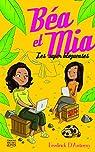 Béa et Mia 1 - Les super blogueuses par D'Anterny