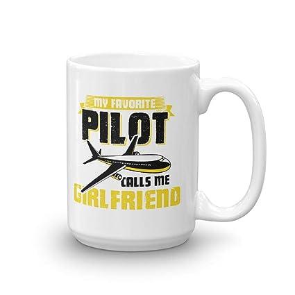 My Favorite Pilot Calls Me Girlfriend Funny Coffee Mug
