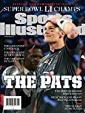 Sports Illustrated New England Patriots Super Bowl LI Champions Special Commemorative Issue - Tom Brady Cover: The Pats: Greatest Comeback, Greatest Quarterback, Greatest Dynasty