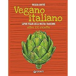 Migliori libri cucina vegana per chi ama la salute e non for Cucinare vegano