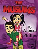 The Muslims: a Graphic Novel