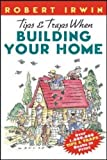 img - for Tips & Traps When Building Your Home Paperback   August 28, 2000 book / textbook / text book