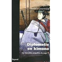 NOUVELLES ENQUÊTES DU JUGE TI (LES) : DIPLOMATIE EN KIMONO