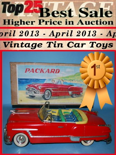 Top25 Best Sale Higher Price in Auction - April 2013 - Vintage Car Tin Toys