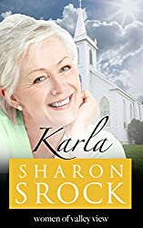 Karla: inspirational women's fiction (The Women of Valley View Book 6)