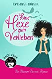 Eine Hexe zum Verlieben: Der erste Elionore Brevent Roman (Ein Elionore Brevent Roman)