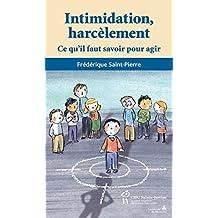 Intimidation, harcèlement: Ce qu'il faut savoir pour agir