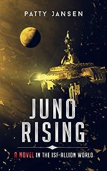 Juno Rising (ISF-Allion) by [Jansen, Patty]