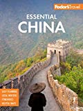 Fodor s Essential China (Full-color Travel Guide)