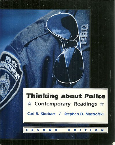 Thinking About Police: Contemporary Readings by McGraw-Hill Humanities/Social Sciences/Languages