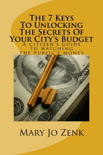 The 7 Keys To Unlocking The Secrets Of Your City's Budget