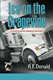Ice on the Grapevine: A Hunter Rayne highway mystery (Volume 2)