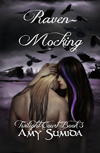 Raven-Mocking (Book 3 in the Twilight Court Series)