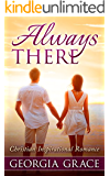 Always There: Christian Inspirational Romance