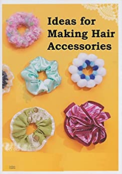 Ideas for making hair accessories