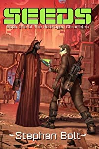 Seeds: Book One of the Heterogen Chronicles (Volume 1)