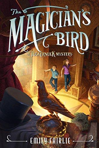 The Magician's Bird (Tuckernuck Mysteries) pdf
