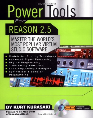 Power Tools for Reason 2.5: Master the World