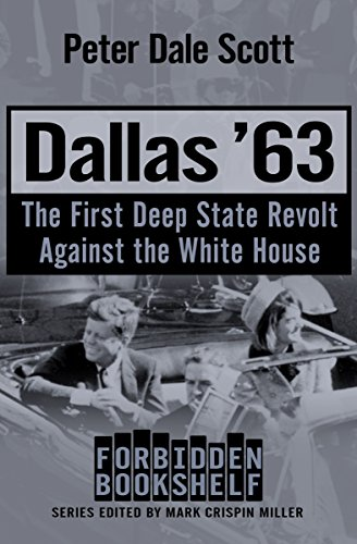 Dallas 63 The First Deep State Revolt Against White House Forbidden Bookshelf