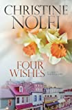 Four Wishes (The Liberty Series) (Volume 4)
